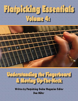 Essentials, Volume 4:  Understanding the Fingerboard and Moving Up-The-Neck
