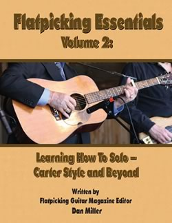 Flatpicking Essentials, Volume 2: Learning to Solo - Carter Style and Beyond
